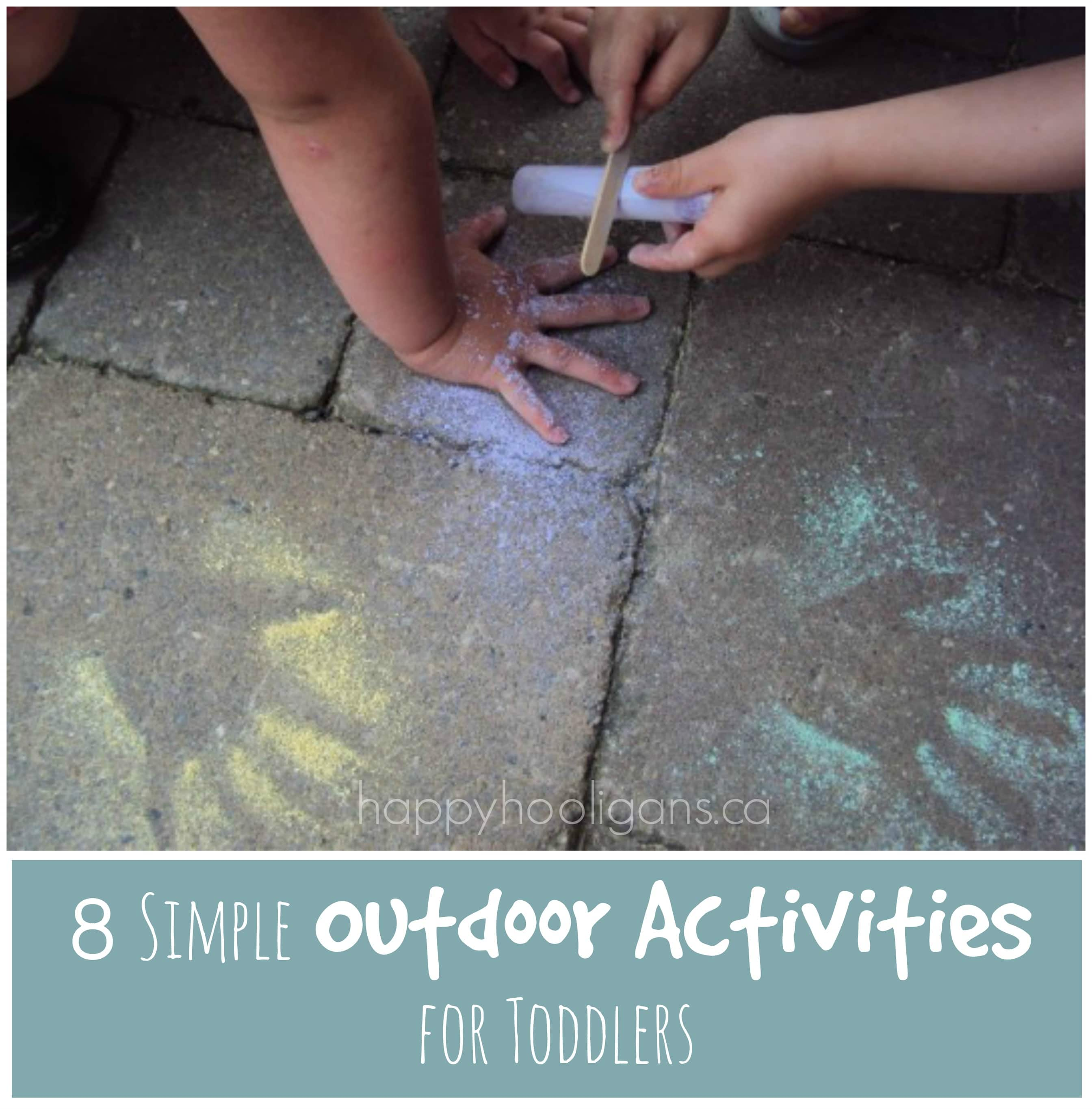 Outdoor Activities for Toddlers Happy Hooligans