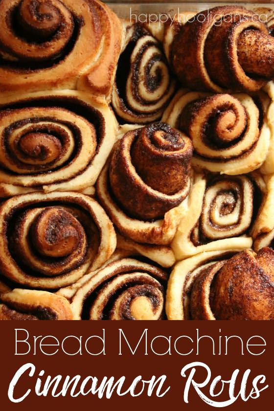 Bread Machine Cinnamon Rolls - Easy To-Die-For Recipe - Happy Hooligans.ca