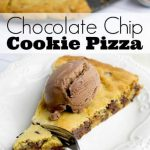 Giant Chocolate Chip Cookie Pizza - Happy Hooligans