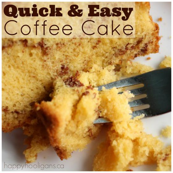 Best Quick and Easy Coffee Cake Recipe Happy Hooligans