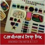 Cardboard Drop Box:  Fine Motor Activity for Toddlers