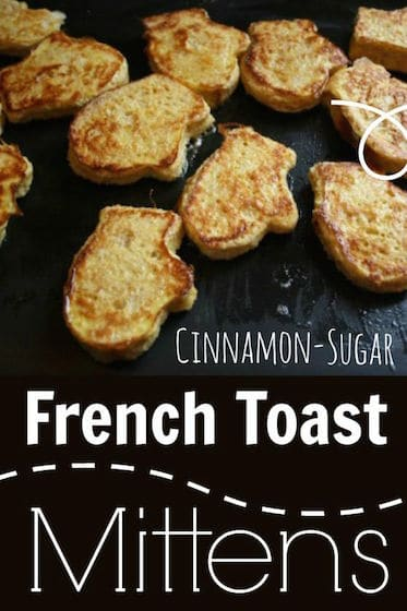 Cinnamon-Sugar French Toast Mittens – A Fun Winter Lunch For Kids