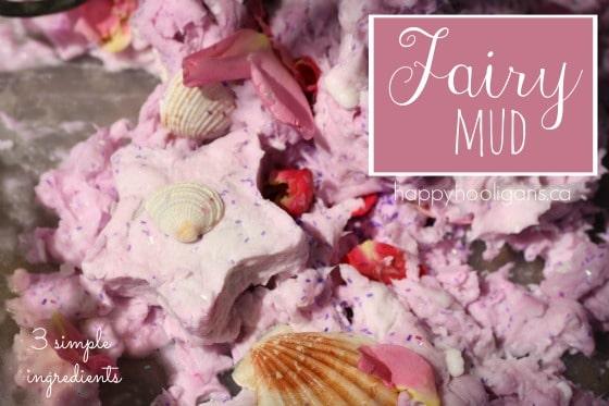 Fairy Mud - 4 simple household ingredients (happy hooligans)