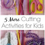 5 More Cutting Activities for Kids
