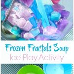 Frozen Fractals Soup Ice Play Activity