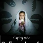 Help kids overcome bedtime anxiety