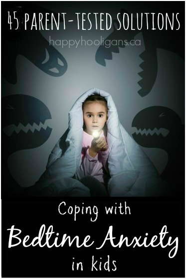 40+ Ways to Help Kids Overcome Night Time Anxiety