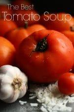 Best Homemade Tomato Soup from Garden-Fresh Tomatoes