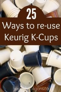 25 ways to re-use Keurig K-cups