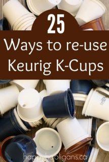 25 Creative Ways to Re-Use Keurig K-Cups