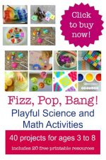 Fizz, Pop, Bang! Playful Science and Math Activities for ages 3-8