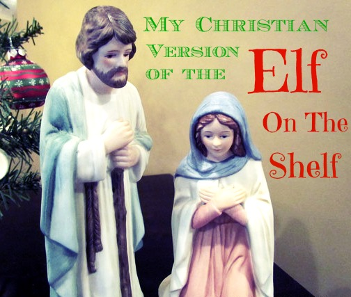 My-Christian-version-of-Elf-on-the-Shelf