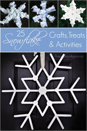 25+ Easy Snowflake Crafts, Activities and Treats That You Will Love