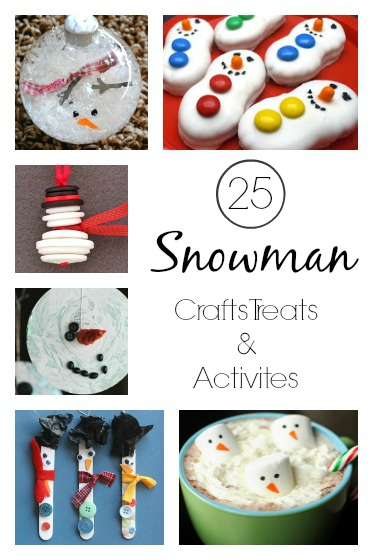 25 {Irresistibly Adorable} Snowman Crafts, Activities and Treats