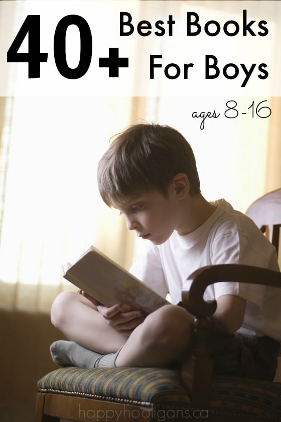 40 Best Books For Boys Ages 8 16