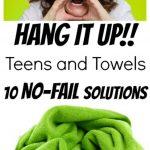 10 No-Fail Ways to Get a Teen to Hang Up a Wet Towel