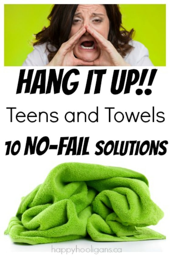 10 Fail-Proof Ways to Get Teens to Hang up their Towels