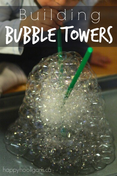 Bubble Blowing Activity - Building Bubble Towers - Happy Hooligans