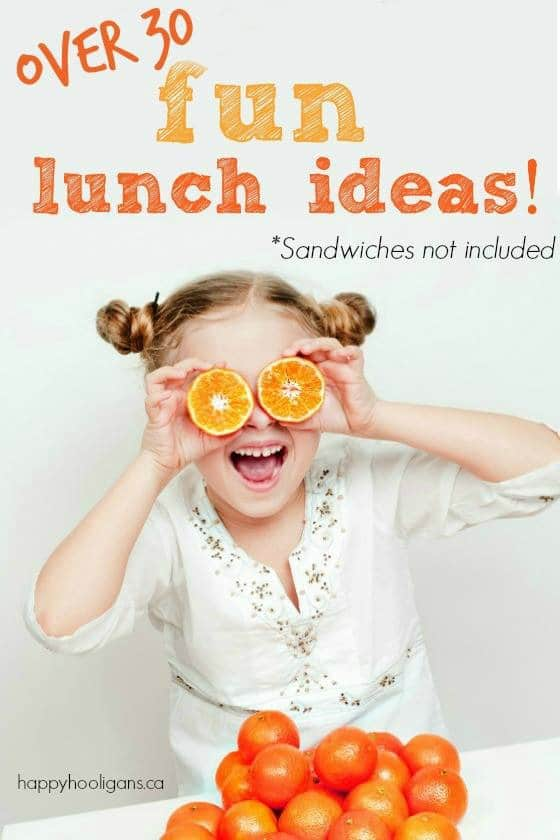 Over 30 Fun lunch ideas for kids