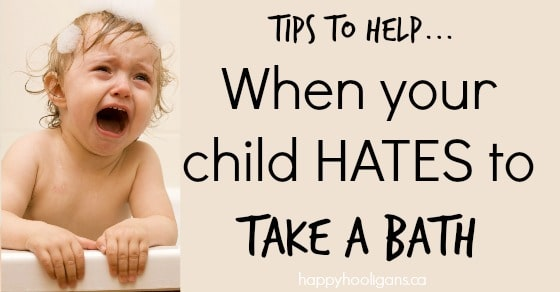 When Your Child Hates Bath Time 10 Simple Solutions