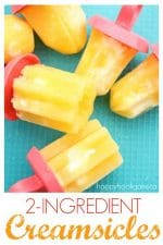 Homemade Creamsicles – Healthy, Delicious and Just 2 Ingredients