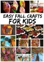 Easy Fall Crafts for Kids to Make at Home or Preschool