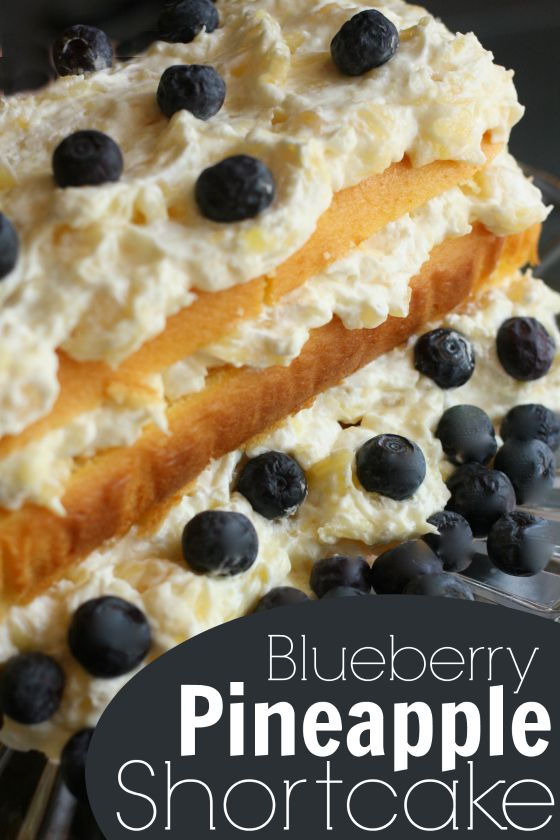 Blueberry Pineapple Shortcake - Happy Hooligans