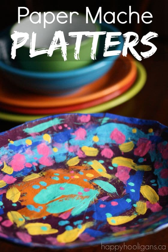 Paper Mache Platters for Kids to Make - Happy Hooligans