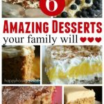 6 Desserts Your Family Will Love
