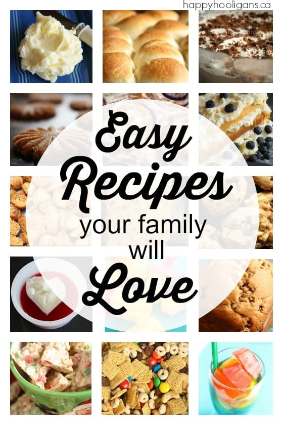 Easy Recipes your Family Will Love
