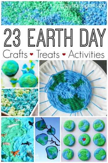 23 Earth Day Crafts, Treats and Activities for Kids