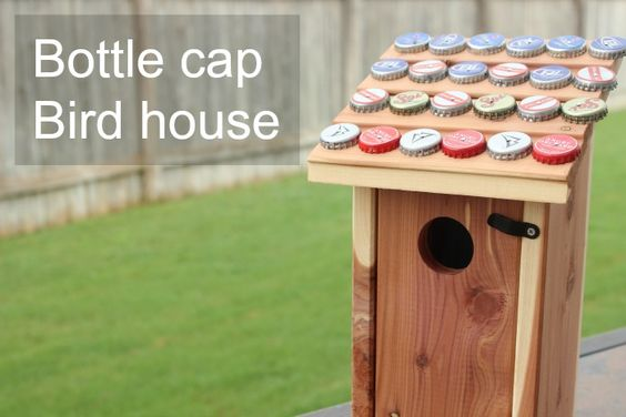 bottle cap bird house for father's day
