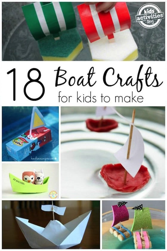 18 Boat Crafts for Kids of all ages to make