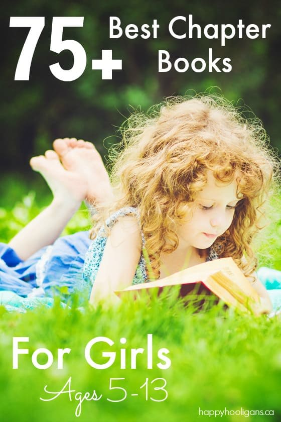 75+ Best Chapter books for girls - ages 5-13