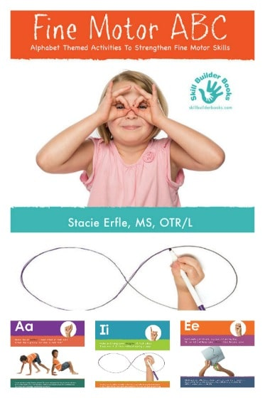 Fine Motor ABC – Alphabet Themed Activities to Help Strengthen Fine Motor Control