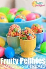 How to Make Easy Last-Minute Fruity Pebbles Easter Egg Treats
