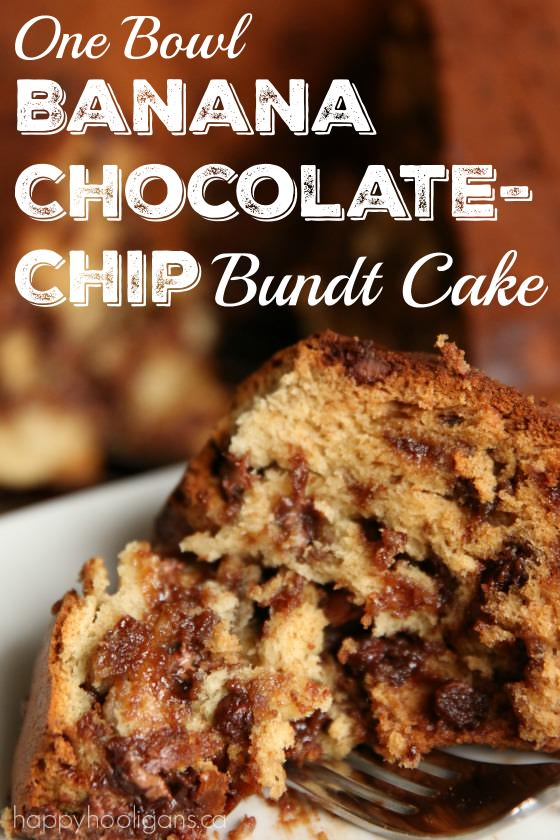One Bowl Banana Chocolate-Chip Bundt Cake - Happy Hooligans