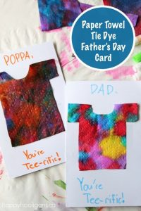 """""""You're TEE-rific"""" - Adorable Homemade Father's Day Card made with tie dyed paper towel t-shirt - Happy Hooligans"""