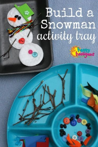 Build a Snowman Activity Tray - Happy Hooligans