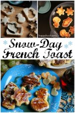 Winter French Toast – a Snow Day Lunch for Kids