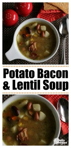 Homemade Potato Bacon and Lentil Soup Recipe