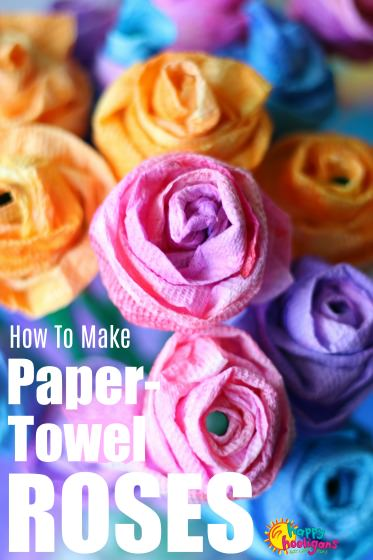 Paper Towel Roses For Kids To Make And Give
