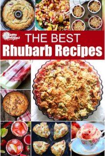 22 Best Rhubarb Recipes for Summer