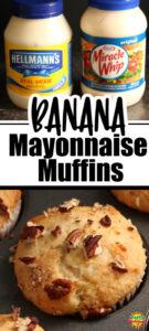 Banana Mayonnaise Muffins muffin/mayo collage